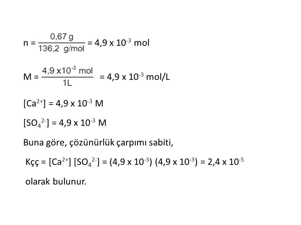 n = = 4,9 x 10-3 mol M = = 4,9 x 10-3 mol/L. [Ca2+] = 4,9 x 10-3 M.